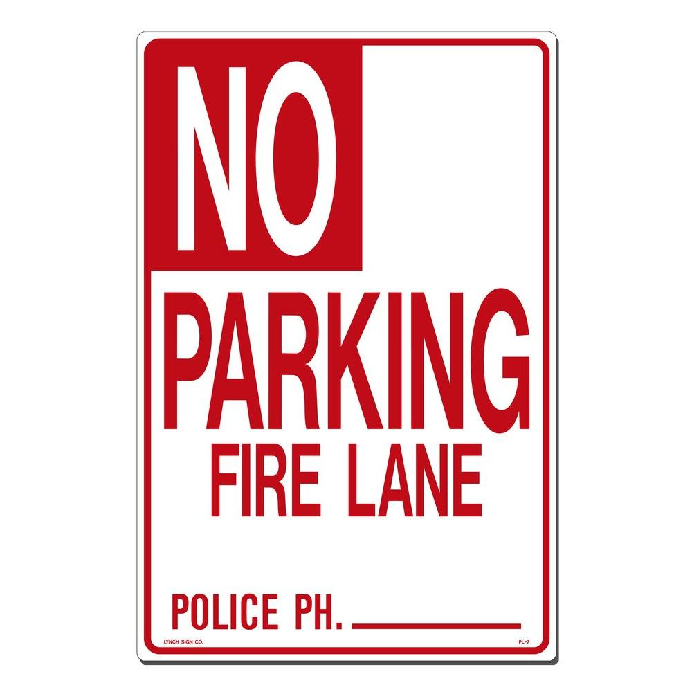 Lynch Sign 12 in. x 18 in. No Parking - Fire Lane Sign Printed on More Durable, Thicker, Longer Lasting Styrene Plastic, White With Red Lettering Post this sign to help parking control. Styrene plastic resists fading. Bold type for easy readability from far away. Color: White with Red Lettering.