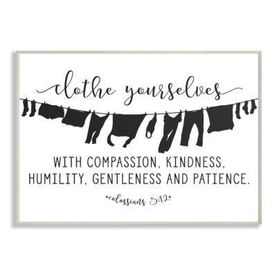 "12.5 in. x 18.5 in. ""Clothe Yourselves With Compassion Clothesline"" by Lettered and Lined Printed Wood Wall Art"