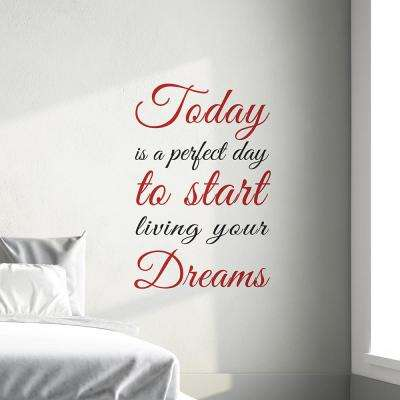26.4 in. x 18.6 in. Red Today Dreams Wall Quotes