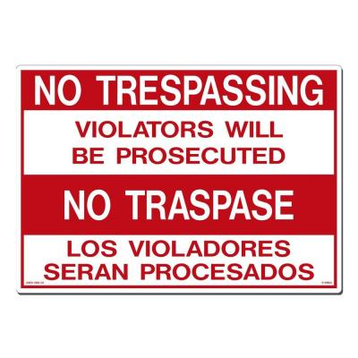 20 in. x 14 in. No Trespassing - No Traspase Sign Printed on More Durable, Thicker, Longer Lasting Styrene Plastic