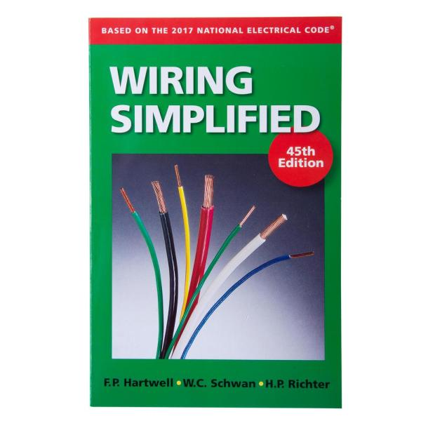 Wiring Simplified 45th Edition, DIY Electrical Installation Guide-ERB-WS -  The Home Depot   Home Electrical Wiring Guide      The Home Depot