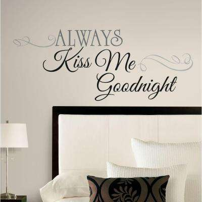 10 in. x 18 in. Always Kiss Me Goodnight 11-Piece Peel and Stick Wall Decals