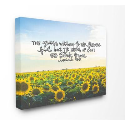 "16 in. x 20 in.""The Word of God Stands Forever Sunflower Field Photography"" by Artist Valerie Wieners Canvas Wall Art"