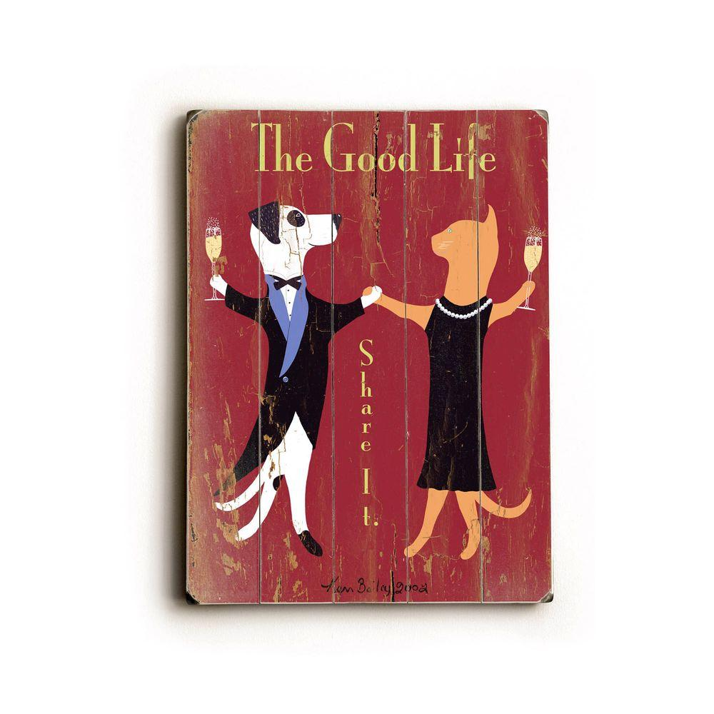 ArteHouse 9 in. x 12 in. The Good Life Vintage Wood Sign-DISCONTINUED