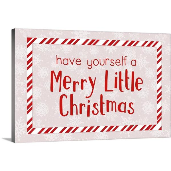 Have Yourself A Merry Little Christmas.Have Yourself A Merry Little Christmas Red On White By Inner Circle Canvas Wall Art