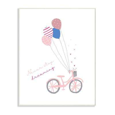 "10 in. x 15 in. ""Never Stop Dreaming Pastel Pink Bicycle with Patterned Balloons"" by Girl Gang Wood Wall Art"
