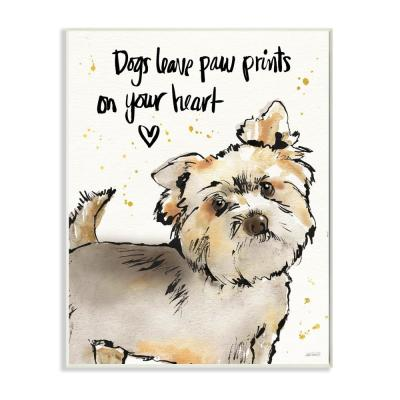 """12.5 in. x 18.5 in. """"Dogs Leave Paw Prints in Your Heart"""" by Anne Tavoletti Printed Wood Wall Art"""