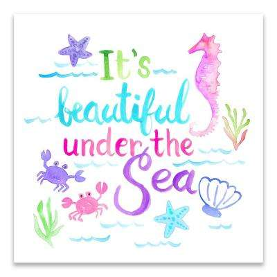 """""""It's Beautiful Under The Sea""""  by Lot26 Studio Printed Canvas Wall Art"""