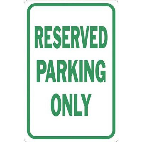 12 in. x 18 in. Reserved Parking Only Sign