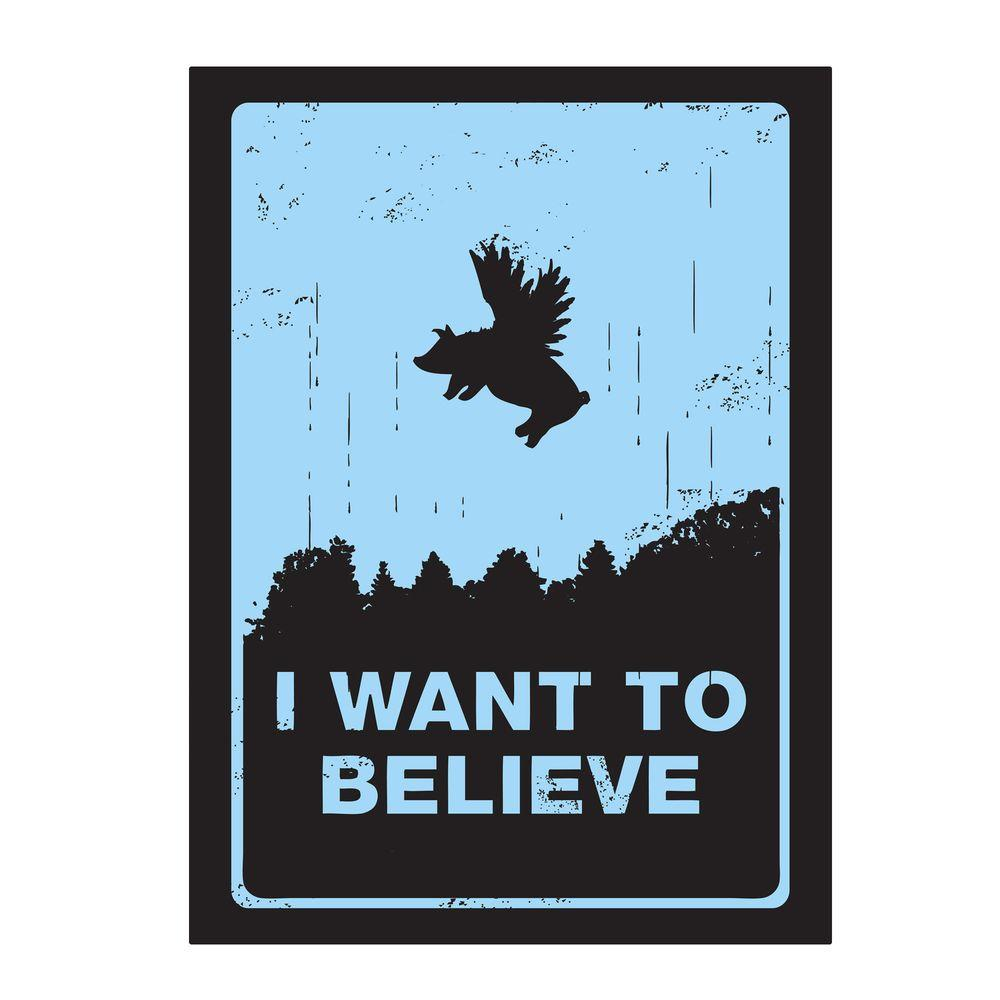 null 47 in. x 35 in. I Want to Believe Canvas Art