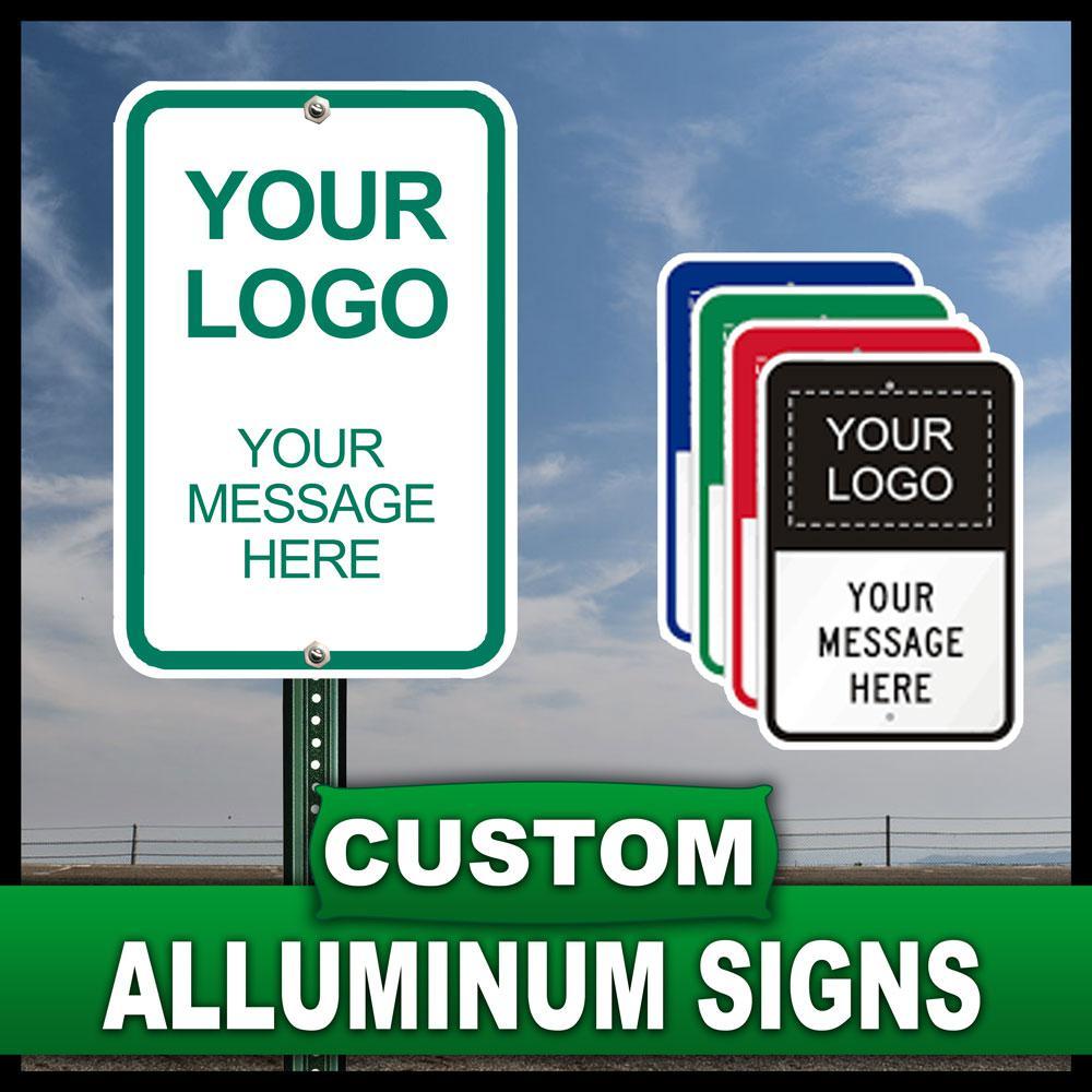 12 in. x 18 in. Custom Aluminum Sign