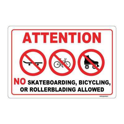 12 in. x 8 in. Plastic No Skateboarding, Bicycling or Rollerblading Allowed Sign