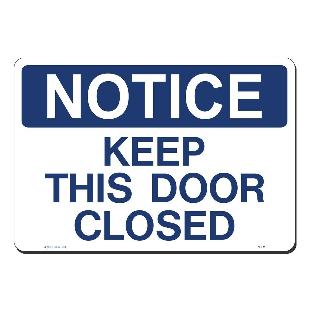 14 in. x 10 in. Notice Keep Door Closed Sign Printed