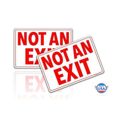 7 in. x 10 in. Not an Exit Sign Stickers Reflective UV Protected Decals (2-Piecs)