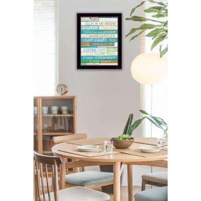 "18 in. x 14 in. ""Live in the Present"" by Marla Rae Printed Framed Wall Art"
