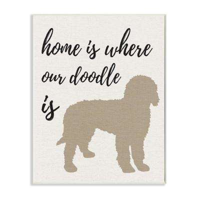 """12.5 in. x 18.5 in. """"Home is Where Our Golden Doodle Is"""" by Daphne Polselli Printed Wood Wall Art"""