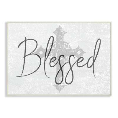 """13 in. x 19 in. """"Blessed with Holy Cross Wood Texture"""" by Daphne Polselli Wood Wall Art"""