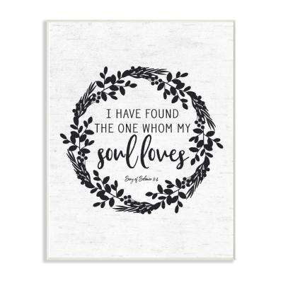 "12.5 in. x 18.5 in. ""My Soul Loves Black and White Wreath Subtle Birch"" by Artist Lettered and Lined Wood Wall Art"
