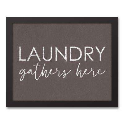 "11 in. x 14 in. ""Laundry Gathers Here"" Printed Framed Canvas Wall Art"