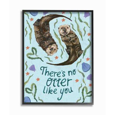 "16 in. x 20 in. ""There's No Otter Like You with Starfish and Clams Painting Typography"" by Kiel Evins Framed Wall Art"