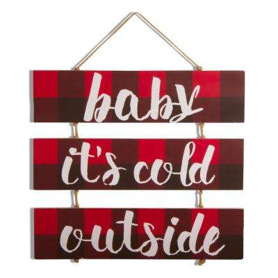 16.35 in. It's Cold Outside Decorative Sign