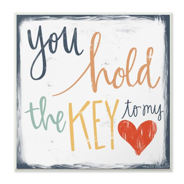 12 In X 12 In You Hold The Key To My Heart By Katie Doucette Printed Wood Wall Art