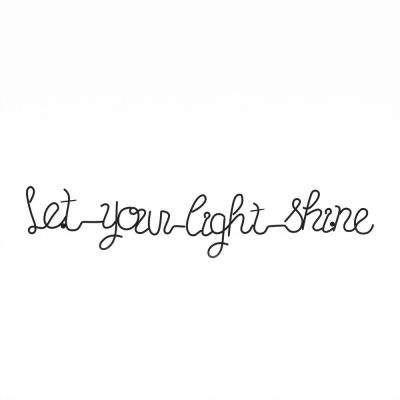 """Let Your Light Shine"" Metal Cutout Sign"