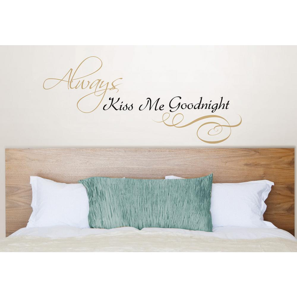 19.5 in. x 17.25 in. Always Kiss Me Wall Decal