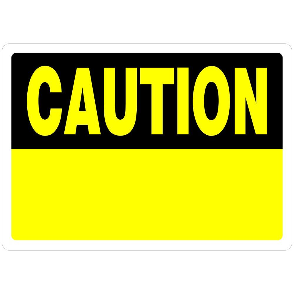 10 In X 14 In Plastic Blank Caution Sign 842066 The