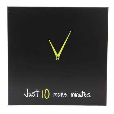 Snooze 14 in. x 14 in. Clock with in Just 10 More Minutes in Phrase