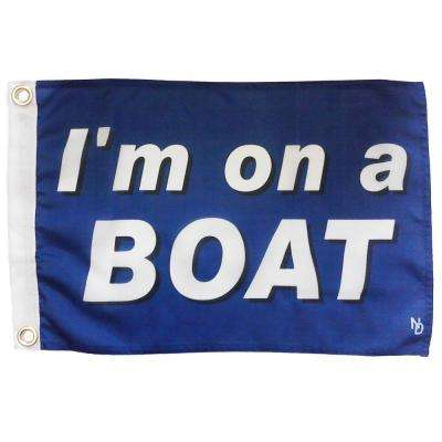 12 in. x 18 in. I'm on a Boat Funny Flag