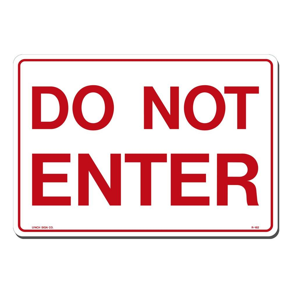Lynch Sign 14 in. x 10 in. Do Not Enter Sign Printed on ...