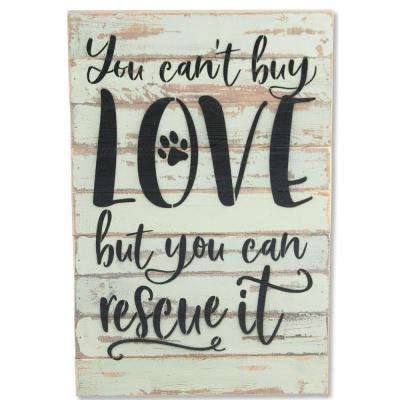 """You Can't Buy Love"" Reclaimed Wood Decorative Sign"