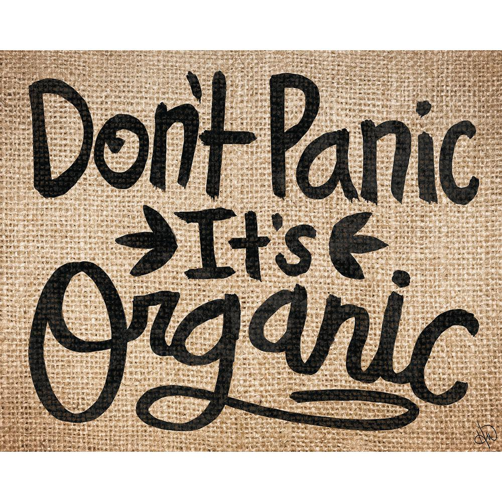 "16 in. x 20 in. ""Don't Panic It's Organic Burlap"" Planked"