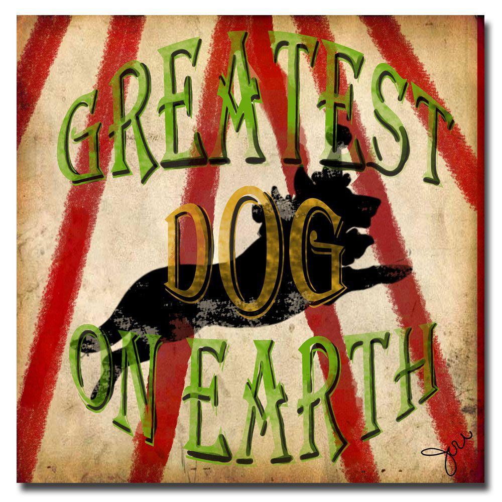 Trademark Fine Art 18 in. x 18 in. Greatest Dog Canvas Art-DISCONTINUED