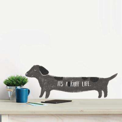 Grey Its a Ruff Life Wall Quote Decal