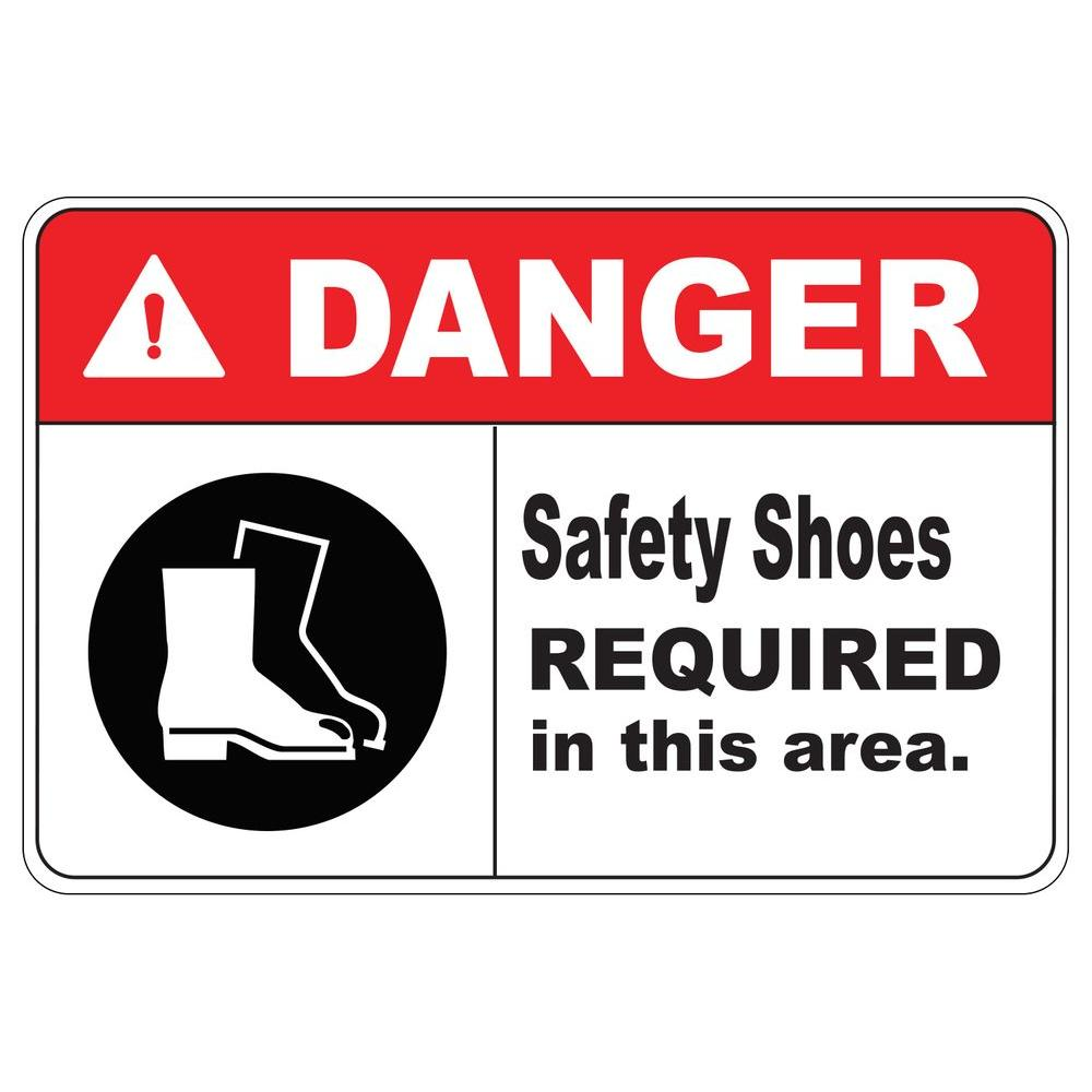 12 in. x 8 in. Plastic Danger Safety Shoes Required Safety
