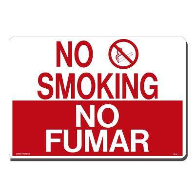 14 in. x 10 in. No Smoking - No Fumar Sign Printed on More Durable, Thicker, Longer Lasting Styrene Plastic