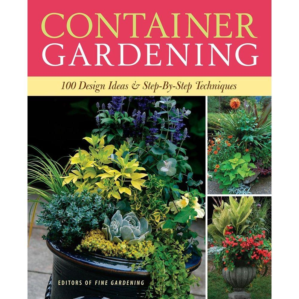 null Container Gardening: 250 Design Ideas and Step-By-Step Techniques
