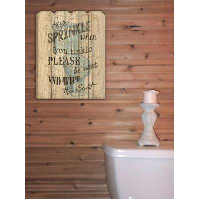 Debbie DeWitt If You Sprinkle Wood Picket Fence Decorative Sign