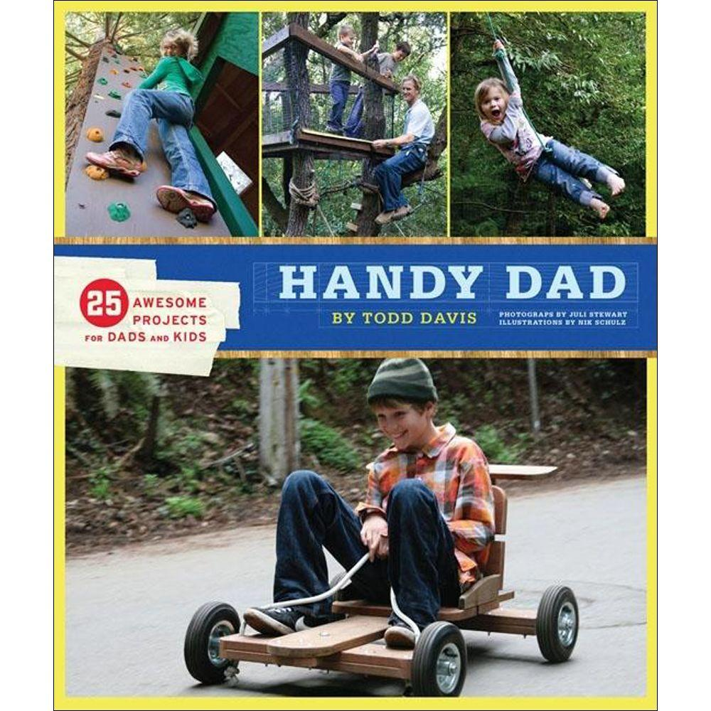 null Handy Dad Book: 25 Awesome Projects for Dads and Kids