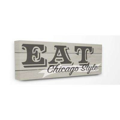 """10 in. x 24 in. """"Eat Chicago Style Typography"""" by Daphne Polselli Printed Canvas Wall Art"""
