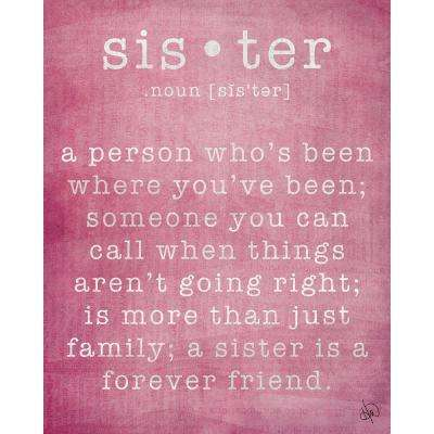 "16 in. x 20 in. ""Sister"" Wrapped Canvas Wall Art Print"