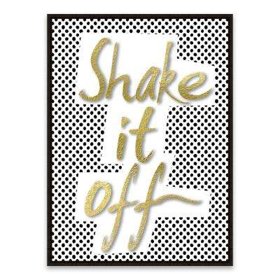 """17 in. x 21 in. """"Shake it Off"""" by Nikki Chu Foil Embellished Framed Printed Canvas Wall Art"""