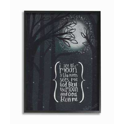 """11 in. x 14 in. """"I See The Moon Inspirational Typography"""" by Katie Doucette Printed Framed Wall Art"""