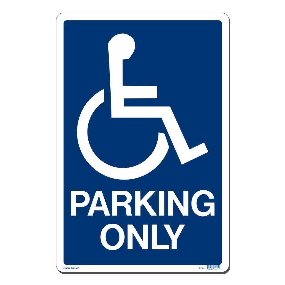 Lynch Sign 12 in. x 18 in. Accessible Parking Only Sign Printed on More Durable, Thicker, Longer Lasting Aluminum, Blue And White Post this sign to help parking control. Styrene plastic resists fading. Bold type for easy readability from far away. Color: Blue and White.