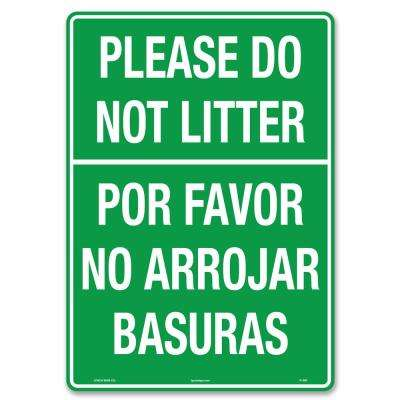 10 in. x 14 in. Do Not Litter Sign Printed on More Durable Longer-Lasting Thicker Styrene Plastic.