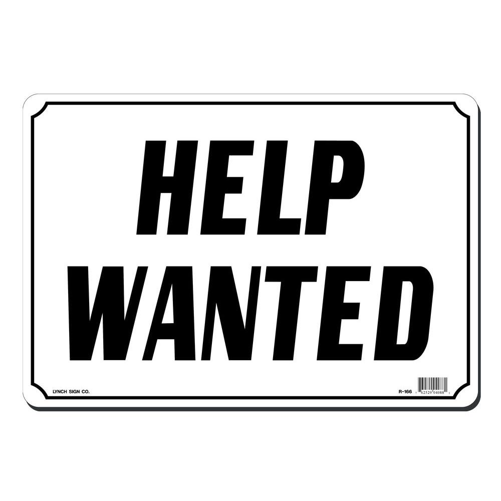 lynch sign 14 in  x 10 in  help wanted sign printed on