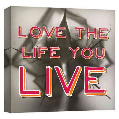 15.inx15.in ''Love the Life You Live'' Printed Canvas Wall Art