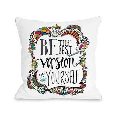 Best Version of Yourself 16 in. x 16 in. Decorative Pillow